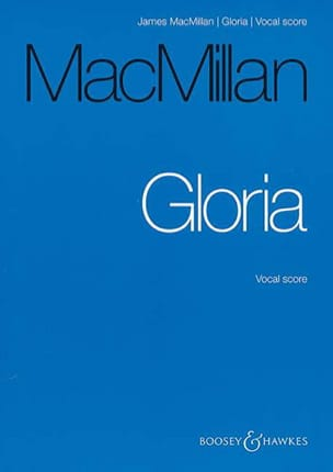 James Macmillan - Gloria - Partition - di-arezzo.fr