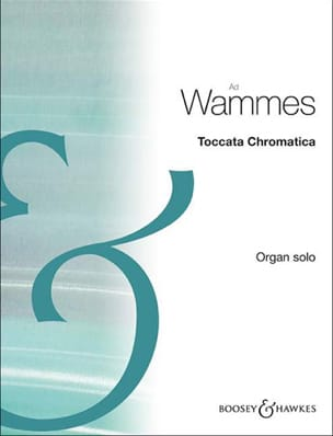 Toccata Chromatica - Wammes - Partition - Orgue - laflutedepan.com