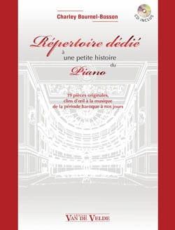 Bournel-Bosson CHARLEY - Répertoire Dédié A une Petite Histoire Du Piano - Livre - di-arezzo.fr