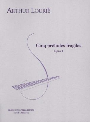 Arthur Lourié - 5 fragile preludes op. 1 - Sheet Music - di-arezzo.com