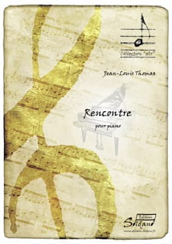 Rencontre - Jean-Louis THOMAS - Partition - Piano - laflutedepan.com