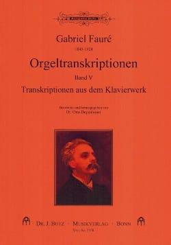 Transcriptions pour orgue Volume 5 FAURÉ Partition laflutedepan