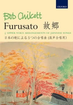 Bob Chilcott - Furusato - Sheet Music - di-arezzo.co.uk