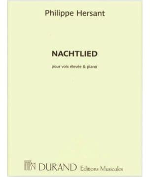 Philippe Hersant - Nachtlied. High voice - Sheet Music - di-arezzo.co.uk