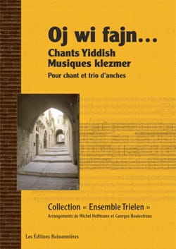 Traditionnel - Oj wi fajn... Chants Yiddish & Musiques klezmer - Partition - di-arezzo.fr