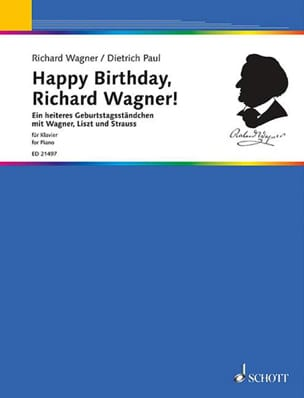 Paul Dietrich - Happy Birthday, Richard Wagner! - Partition - di-arezzo.fr