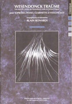 Wagner Richard / Bonardi Alain - Wesendonck Traüme - Partition - di-arezzo.fr