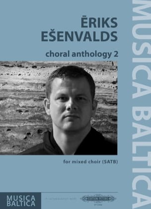 Choral Anthology 2 Eriks Esenvalds Partition Chœur - laflutedepan