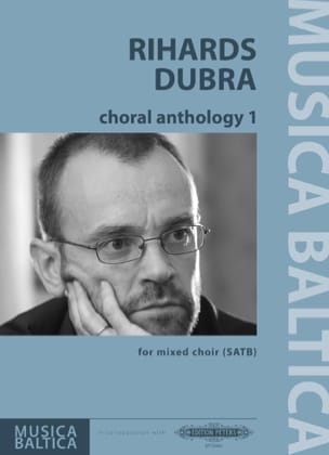 Rihards Dubra - Anthology corale 1 - Partitura - di-arezzo.it