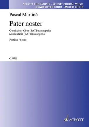 Pater noster - Pascal Martiné - Partition - Chœur - laflutedepan.com