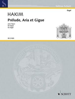 Naji Hakim - Prélude, Aria et Gigue - Partition - di-arezzo.fr