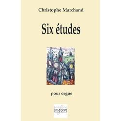 Six études pour orgue - Christophe Marchand - laflutedepan.com