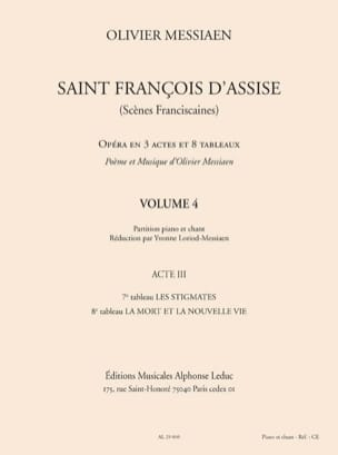 Olivier Messiaen - Saint François d'Assise (Volume 4 - Acte 3) - Partition - di-arezzo.fr