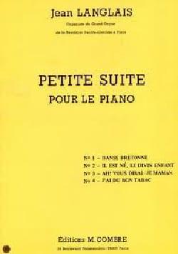 Petite suite pour piano - Jean Langlais - Partition - laflutedepan.com