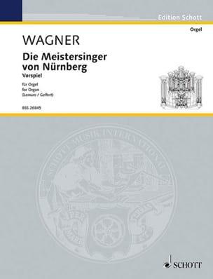 Die Meistersinger von Nürnberg. Orgue Richard Wagner laflutedepan