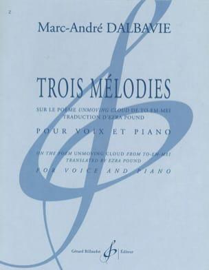 Trois Mélodies - Marc-André Dalbavie - Partition - laflutedepan.com