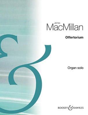 James Macmillan - Offertorium - Partition - di-arezzo.fr