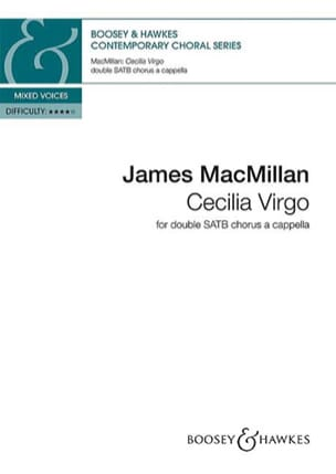 Cecilia virgo - James Macmillan - Partition - Chœur - laflutedepan.com