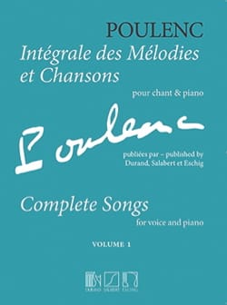 Francis Poulenc - Complete melodies and songs. Volume 1 - Sheet Music - di-arezzo.com