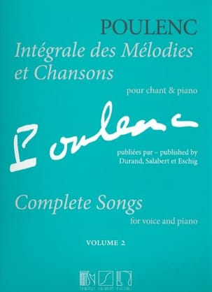 Francis Poulenc - Complete melodies and songs. Volume 2 - Sheet Music - di-arezzo.co.uk