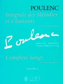 Francis Poulenc - Complete melodies and songs. Volume 4 - Sheet Music - di-arezzo.co.uk
