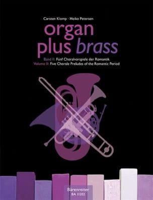 Carsten Klomp - Organ plus brass. Volume 2 - Partition - di-arezzo.fr