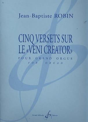 Jean-Baptiste Robin - 5 Versets sur le Veni Creator - Partition - di-arezzo.fr