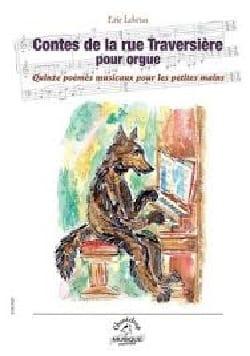 Eric Lebrun - Contes de la rue Traversière Opus 22 - Partition - di-arezzo.fr