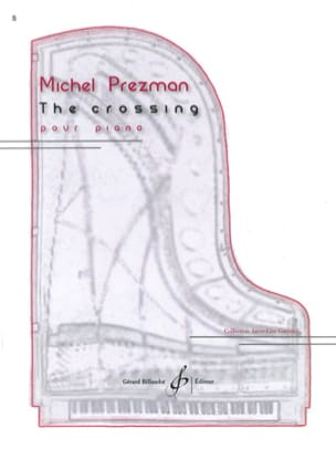 Michel Prezman - The crossing - Partition - di-arezzo.fr