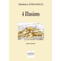 Matthieu Stefanelli - 4 illusions - Partition - di-arezzo.fr