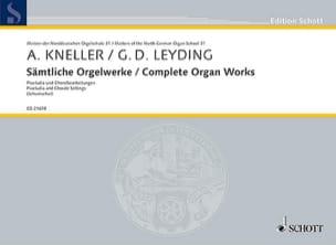 KNELLER / LEYDING - Sämtliche orgelwerke - Partition - di-arezzo.fr