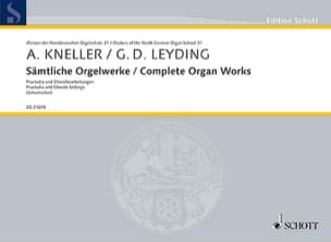 KNELLER / LEYDING - Sämtliche Orgelwerke - Sheet Music - di-arezzo.co.uk