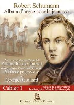 Schumann Robert / Guillard Georges - Organ album for youth. Notebook 1 With CD - Sheet Music - di-arezzo.co.uk