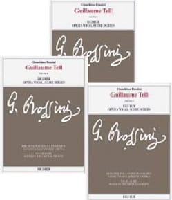 Gioachino Rossini - Guillaume Tell. Critical Edition - Sheet Music - di-arezzo.co.uk