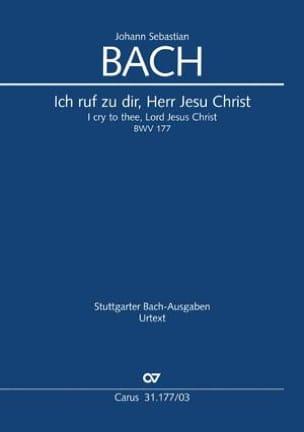 Jean-Sébastien Bach - Cantate 177. Ich ruf zu dir, Herr jesu Christ - Partition - di-arezzo.fr