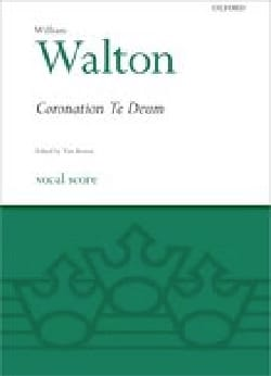 Coronation Te Deum. 2ème édition William Walton Partition laflutedepan
