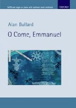 Alan Bullard - O come, Emmanuel - Partition - di-arezzo.fr