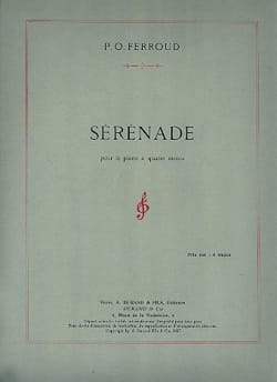 Sérénade. 4 mains - Pierre-Octave Ferroud - laflutedepan.com