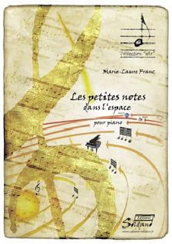 Marie-Laure FRANC - Les Petites Notes dans l'Espace - Partition - di-arezzo.fr