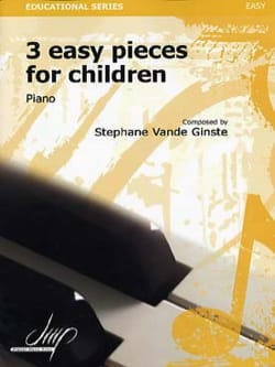 Stéphane VANDE GINSTE - 3 Easy Pieces for Children - Partition - di-arezzo.fr
