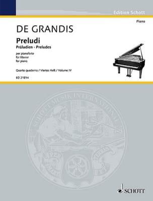 Renato de Grandis - Préludes. vol 4 - Partition - di-arezzo.fr
