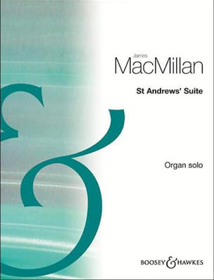 James Macmillan - St Andrew's Suite - Partition - di-arezzo.fr