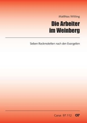 Matthias Witting - Die Arbeiter im Weinberg - Partition - di-arezzo.fr