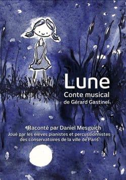 Lune DVD Gérard Gastinel Livre Contes musicaux - laflutedepan