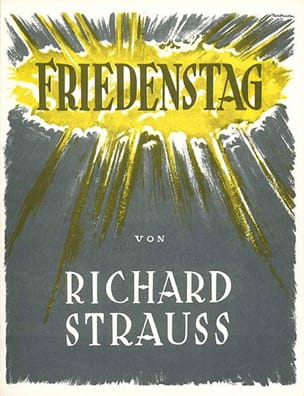 Richard Strauss - Friedenstag op. 81 - Partition - di-arezzo.fr