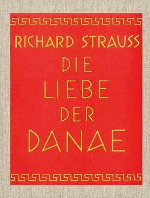 Richard Strauss - Die Liebe der Danae op. 83 - Partition - di-arezzo.fr