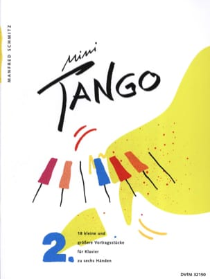Mini tangos. Band 2. 6 mains Manfred Schmitz Partition laflutedepan
