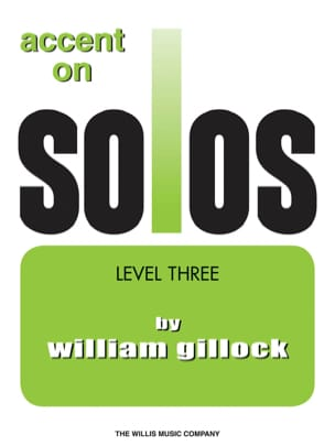 Accent on solos Volume 3 William Gillock Partition laflutedepan