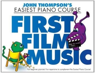 First Film Music John Thompson Partition Piano - laflutedepan