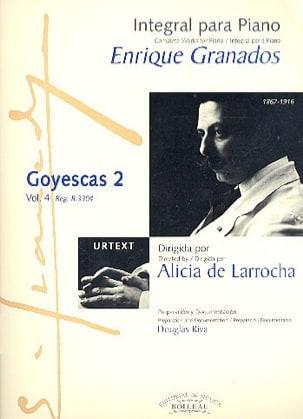 Enrique Granados - Goyescas - Los Majos Enamorados. Volume 2 - Partition - di-arezzo.fr